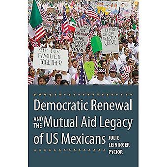 Le renouveau démocratique et l'héritage d'entraide des États-Unis mexicains