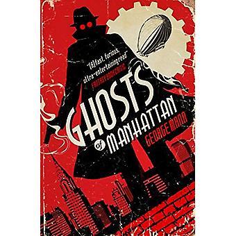 Ghosts of Manhattan (un roman fantôme)