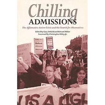 Chilling Admissions: The Affirmative Action Crisis and the Search for Alternatives
