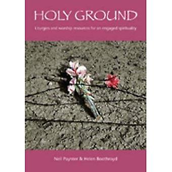 Holy Ground: Liturgies and Worship Resources for an Engaged Spirituality