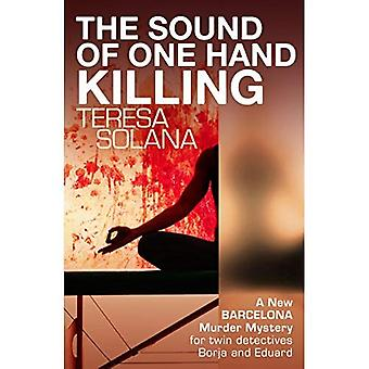Sound of One Hand Killing, The
