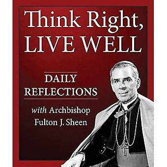 Think Right, Live Well: Daily Reflections