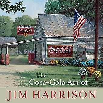 Coca-Cola konsten att Jim Harrison