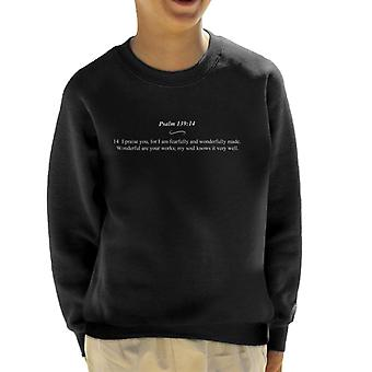 Religious Quotes Fearfully And Wonderfully Made Kid's Sweatshirt