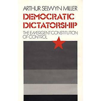 Demokraattinen diktatuuri valvovat Miller & Arthur S. uutena perustuslain