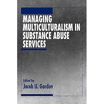 Gerenciando o multiculturalismo em serviços de abuso de substâncias por Gordon
