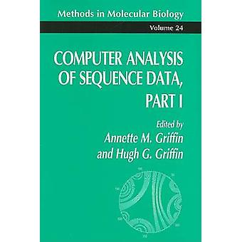 Computer analyse van sequencedata deel I door Griffin & Annette M.