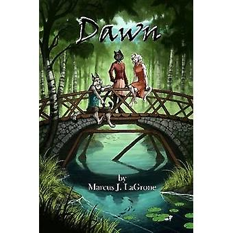 Dawn by Lagrone & Marcus