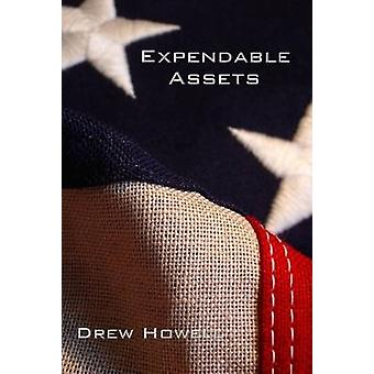 Expendable Assets by Howell & Drew
