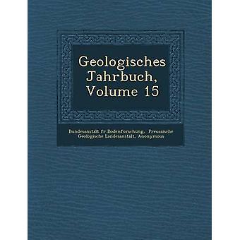 Geologisches Jahrbuch Volume 15 by Bodenforschung & Bundesanstalt fr