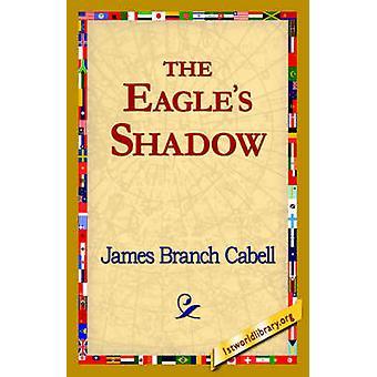 La sombra de águilas por Cabell y James Branch