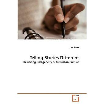 Telling Stories Different by Slater & Lisa