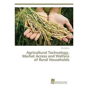 Agricultural Technology Market Access and Welfare of Rural Households by Osun Taiwo