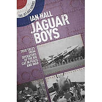 Jaguar Boys: True Tales from the Operators of the Big cat in Peace and War
