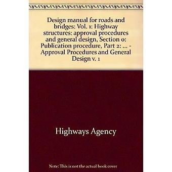 Design Manual for Roads and Bridges - v. 1 - Highway Structures -  Appr