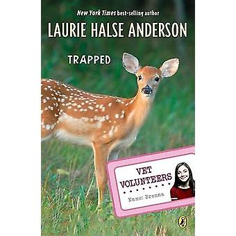 Trapped by Laurie Halse Anderson - 9780142412237 Book