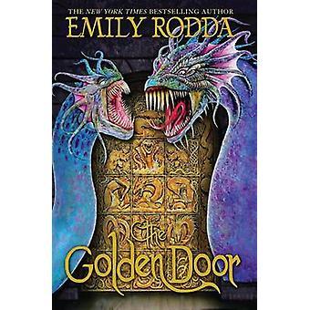 The Golden Door by Emily Rodda - 9780545429900 Book