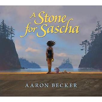 A Stone for Sascha by Aaron Becker - 9780763665968 Book