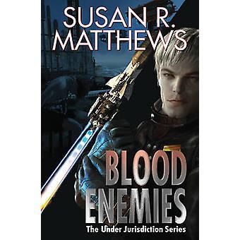 Blood Enemies by Susan Matthews - 9781476782164 Book
