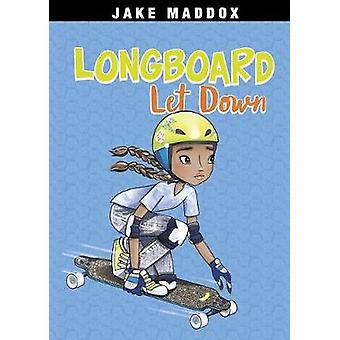 Longboard Let Down by Jake Maddox - 9781496549747 Book