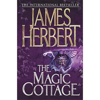The Magic Cottage by James Herbert - 9780330451567 Book