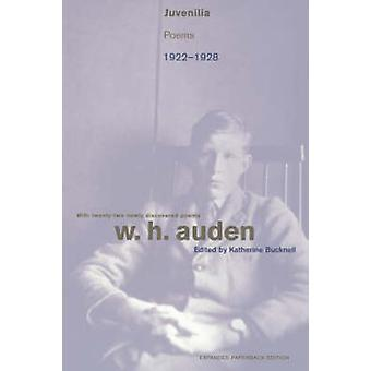 Juvenilia - Poems 1922-1928 (Revised & expanded ed) by W. H. Auden - K