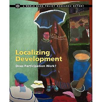 Lokaliserings utveckling: fungerar deltagandet?
