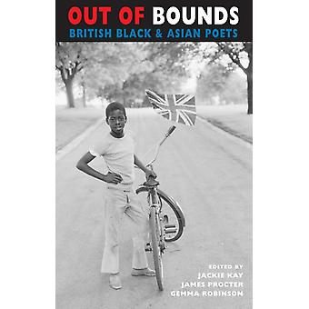 Out of Bounds: British Black & Asian Poets (Newcastle / Bloodaxe Poetry) (Paperback)