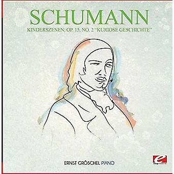 Schumann - Kinderszenen Op. 15 nr 2 Kuriose Geschichte [CD] USA import