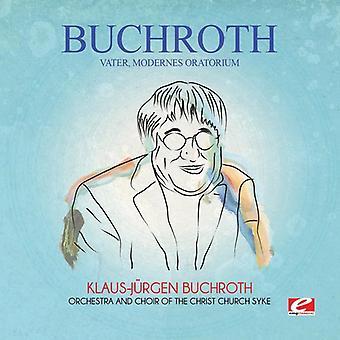 Buchroth - Vater Modernes Oratorium [CD] USA import