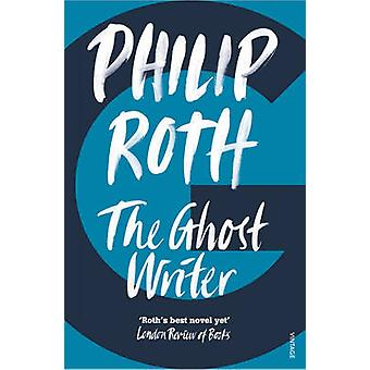 The Ghost Writer by Philip Roth - 9780099477570 Book