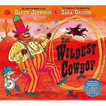 De vildeste Cowboy af Sara Ogilvie - 9780230769236 bog