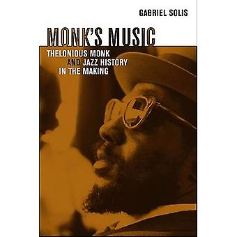 Monk's Music - Thelonious Monk and Jazz History in the Making by Gabri