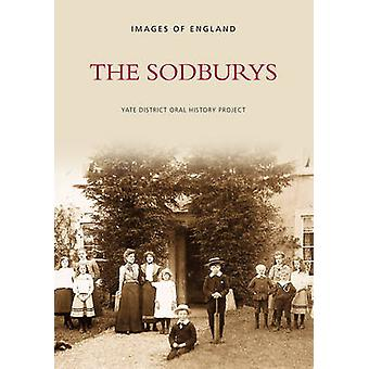 The Sodburys by Yate District Oral History Society - 9780752416113 Bo