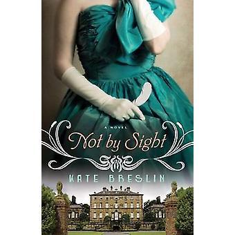 Niet door aanblik door Kate Breslin - 9780764211614 boek