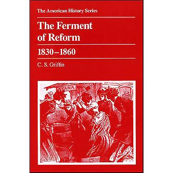 The Ferment of Reform 1830-1860 by C.S. Griffin - 9780882957388 Book