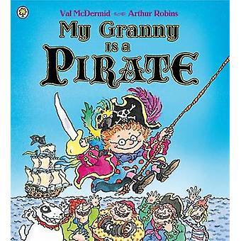 Min bestemor er en pirat av Val McDermid - 9781408309278 bok