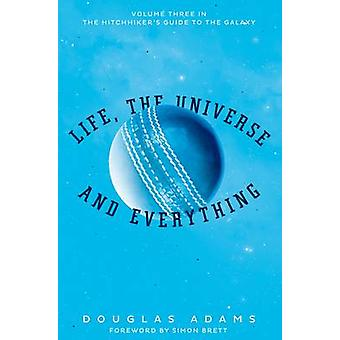 Life - the Universe and Everything by Douglas Adams - 9781509808373 B
