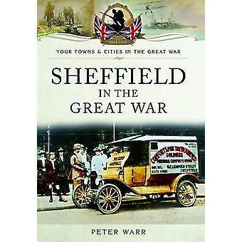Sheffield i den store krig af Peter Warr - 9781783036417 bog