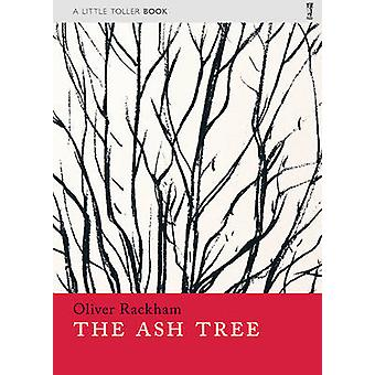 The Ash Tree by Oliver Rackham - 9781908213426 Book
