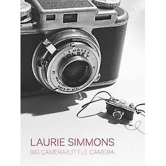 Laurie Simmons - grosse caméra/caméra peu par Laurie Simmons - Camer gros