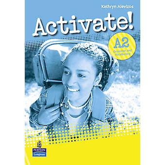 Activate! A2 Grammar and Vocabulary Book by Kathryn Alevizos - 978140