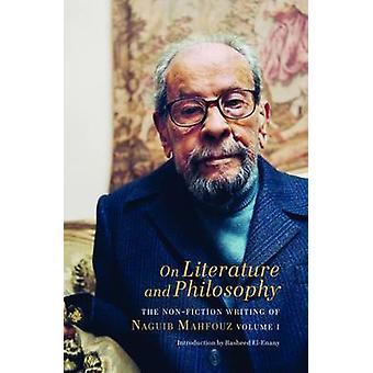 On Literature and Philosophy - Volume 1 by Naguib Mahfouz - Aran Byrne
