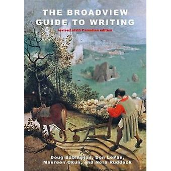 The Broadview Guide to Writing by Doug Babington - Don LePan - Mauree
