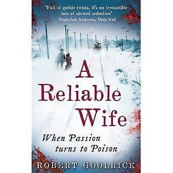 En tillförlitlig hustru: När Passion vänder sig till Poison