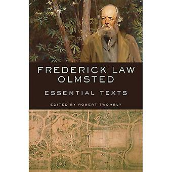 Frederick Law Olmsted: Textos esenciales