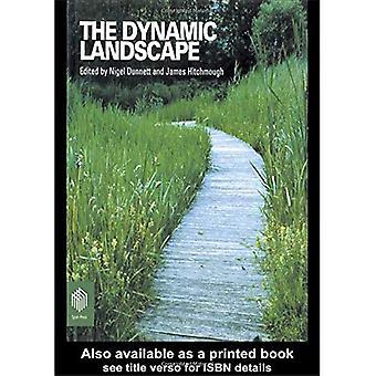 Den dynamiske landskab: Design, økologi og forvaltning af naturalistiske Urban plantning