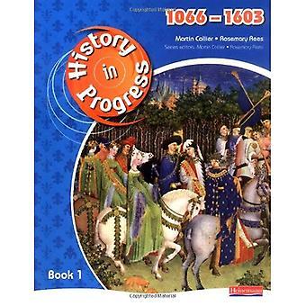 Histoire en cours: livre de l'élève 1: (1066-1603): élève BK. 1