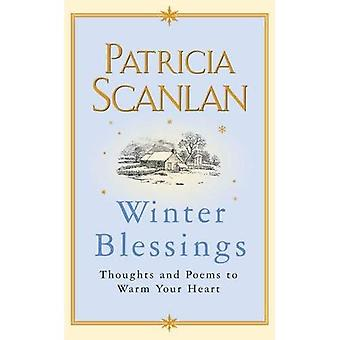 Winter Blessings: Thoughts and Poems to Warm Your Heart