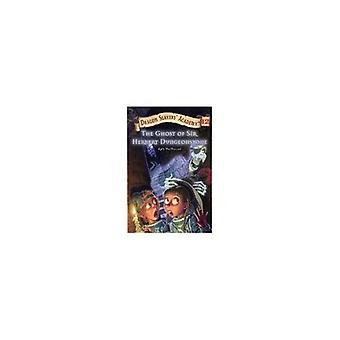 Le fantôme de Sir Herbert Dungeonstone (des Dragon Slayers Academy (Pb))